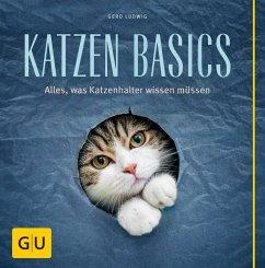 Katzen-Basics - Ludwig, Gerd
