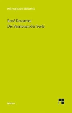 Die Passionen der Seele (eBook, PDF) - Descartes, René