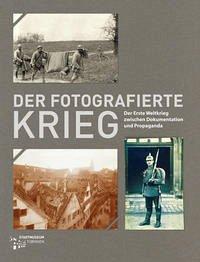 Der fotografierte Krieg