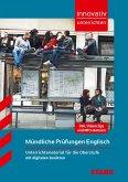 Innovativ Unterrichten - Mündliche Prüfungen Englisch Oberstufe