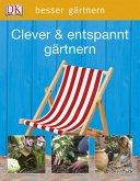 Clever & entspannt gärtnern (Mängelexemplar)