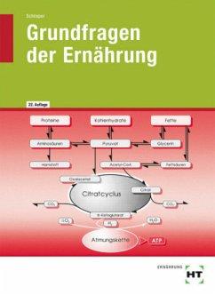 Grundfragen der Ernährung - Schlieper, Cornelia A.