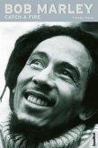Bob Marley - Catch a Fire (eBook, ePUB)
