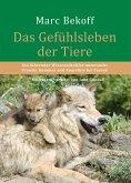 Das Gefühlsleben der Tiere (eBook, ePUB)