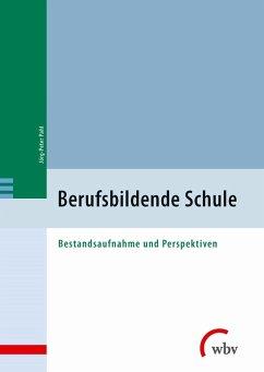 Berufsbildende Schule (eBook, PDF) - Pahl, Jörg-Peter