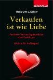 Verkaufen ist wie Liebe (eBook, PDF)