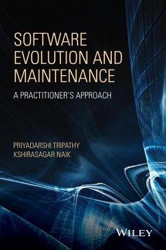 Software Evolution and Maintenance (eBook, ePUB) - Tripathy, Piyu; Naik, Sagar