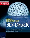 Coole Objekte mit 3D-Druck (eBook, ePUB)