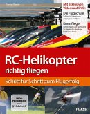 RC-Helikopter richtig fliegen (eBook, ePUB)
