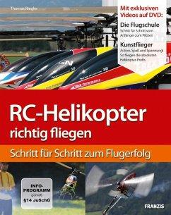 RC-Helikopter richtig fliegen (eBook, ePUB) - Riegler, Thomas