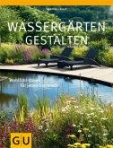 Wassergärten gestalten (Mängelexemplar)