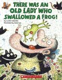 There Was an Old Lady Who Swallowed a Frog!