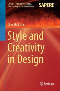 Style and Creativity in Design - Chan, Chiu-Shui