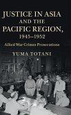 Justice Asia Pacific Region 1945-52