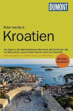 DuMont Reise-Handbuch Reiseführer Kroatien - Beyerle, Hubert; Höllhuber, Dietrich