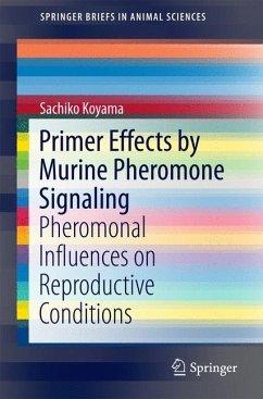Primer Effects by Murine Pheromone Signaling - Koyama, Sachiko
