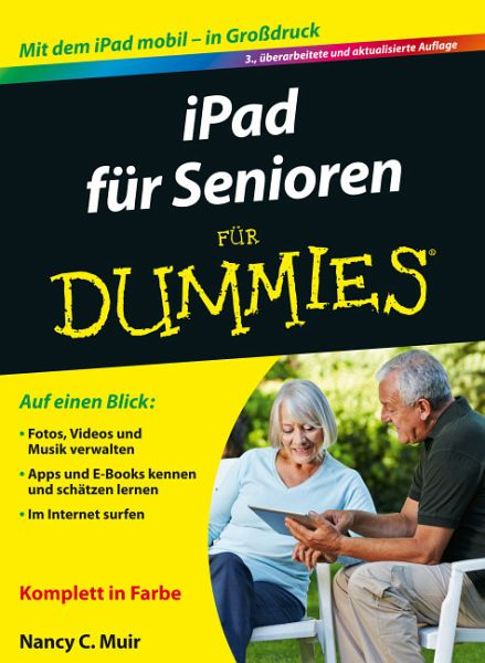 ipad f r senioren f r dummies von nancy c muir fachbuch. Black Bedroom Furniture Sets. Home Design Ideas