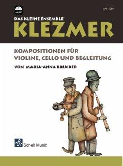Klezmer - Das kleine Ensemble, für Violine, Cello und Begleitung, m. Audio-CD - Brucker, Maria-Anna