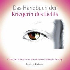 Das Handbuch der Kriegerin des Lichts - Hickman, Lauretta