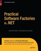 Practical Software Factories in .NET