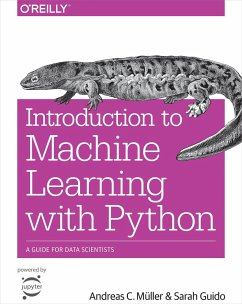 Introduction to Machine Learning with Python - Guido, Sarah; Mueller, Andreas C.
