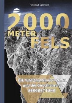 2000 Meter Fels - Schöner, Helmut