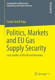 Politics, Markets and EU Gas Supply Security