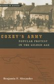 Coxey's Army: Popular Protest in the Gilded Age