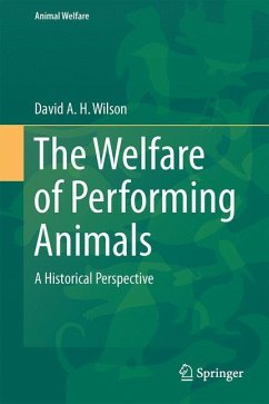 The Welfare of Performing Animals