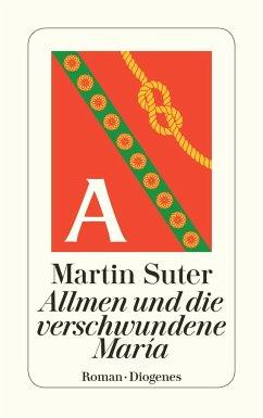 Allmen und die verschwundene María / Johann Friedrich Allmen Bd.4 - Suter, Martin