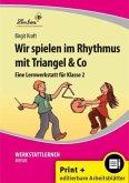 Wir spielen im Rhythmus mit Triangel & Co. Kopiervorlagen, Schnellhefter, mit CD-ROM, editierbare Microsoft® Word® Dateien