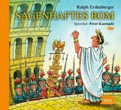 Sagenhaftes Rom, 2 Audio-CDs - Erdenberger, Ralph