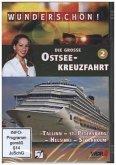 Die große Ostseekreuzfahrt. Tl.2, 1 DVD