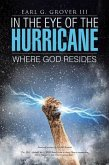 In the Eye of the Hurricane: Where God Resides