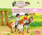 Ponys sind die besten Freunde / Leo & Lolli Bd.1-3, Audio-CDs