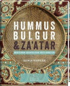 Hummus, Bulgur & Za'atar - Bishara, Rawia