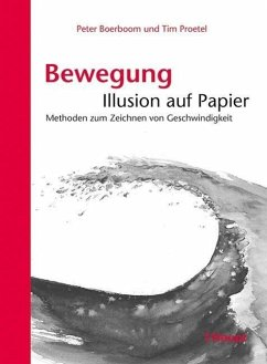 Bewegung: Illusion auf Papier - Boerboom, Peter; Proetel, Tim