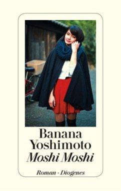 Moshi Moshi - Yoshimoto, Banana