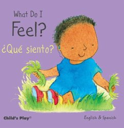 What Do I Feel? / ¿qué Siento?