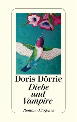Diebe und Vampire - Dörrie, Doris