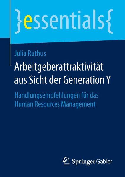 Arbeitgeberattraktivität aus Sicht der Generation Y