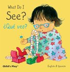 What Do I See? / ¿qué Veo?