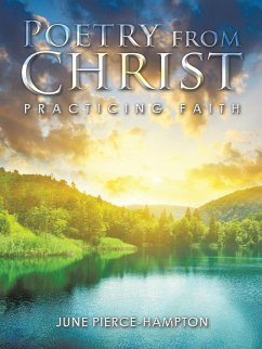 Poetry from Christ: Practicing Faith