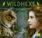 Blutsschwestern / Wildhexe Bd.4 (3 Audio-CDs)