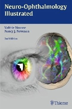 Neuro-Ophthalmology Illustrated - Biousse, Valerie; Newman, Nancy J.