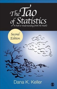 The Tao of Statistics: A Path to Understanding (with No Math) - Keller, Dana K.