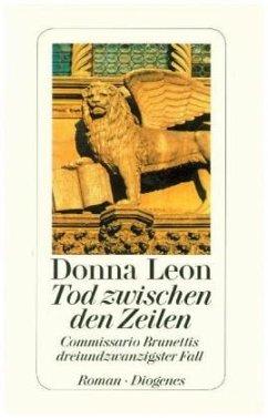Tod zwischen den Zeilen / Commissario Brunetti Bd.23 (Restexemplar) - Leon, Donna