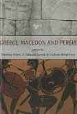 Greece, Macedon and Persia: Studies in Social, Political and Military History in Honour of Waldemar Heckel