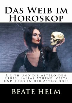 Das Weib im Horoskop (eBook, ePUB)