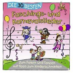 Die 30 Besten Faschings-Und Karnevalslieder - Simone Sommerland,Karsten Glück & Die Kita-Frösche